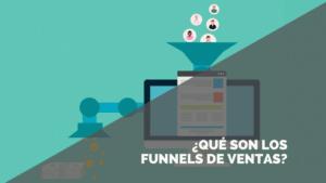 ¿Qué son los funnels de venta?