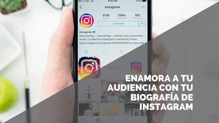 Optimiza tu biografía en Instagram para enamorar a tu público