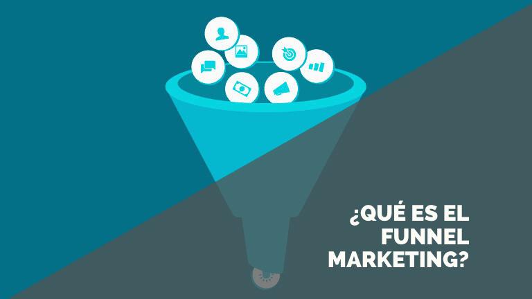 ¿Qué es el Funnel Marketing? Guía básica para dar tus primeros pasos