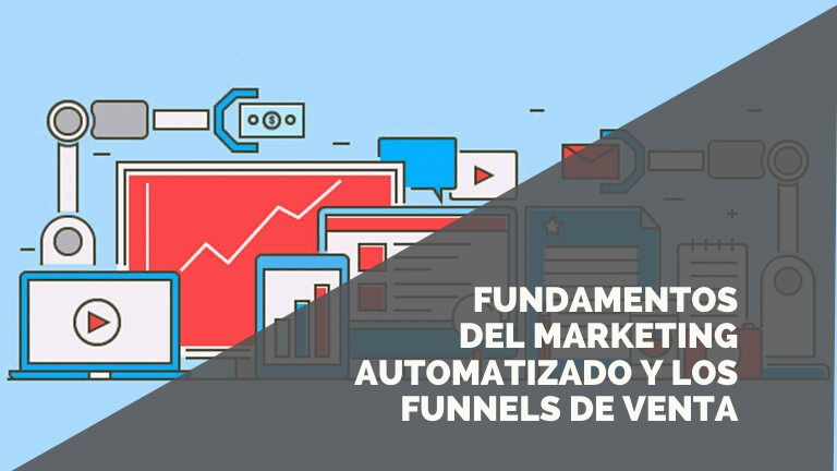 Marketing Automatizado y Funnels de Ventas para Dummies