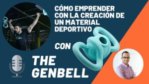 The GenBell – un caso de éxito de emprendimiento innovador