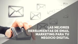 Las mejores plataformas de email marketing para emprender online